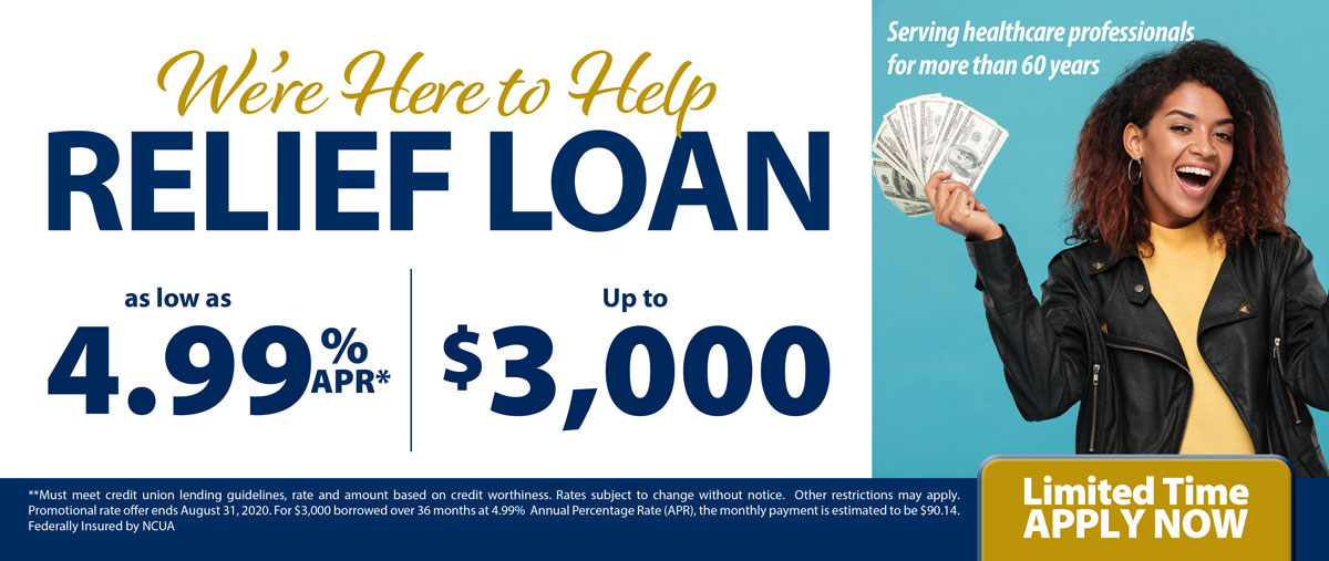 We're here to help. Up to $3000 Relief loans as low as 4.99%