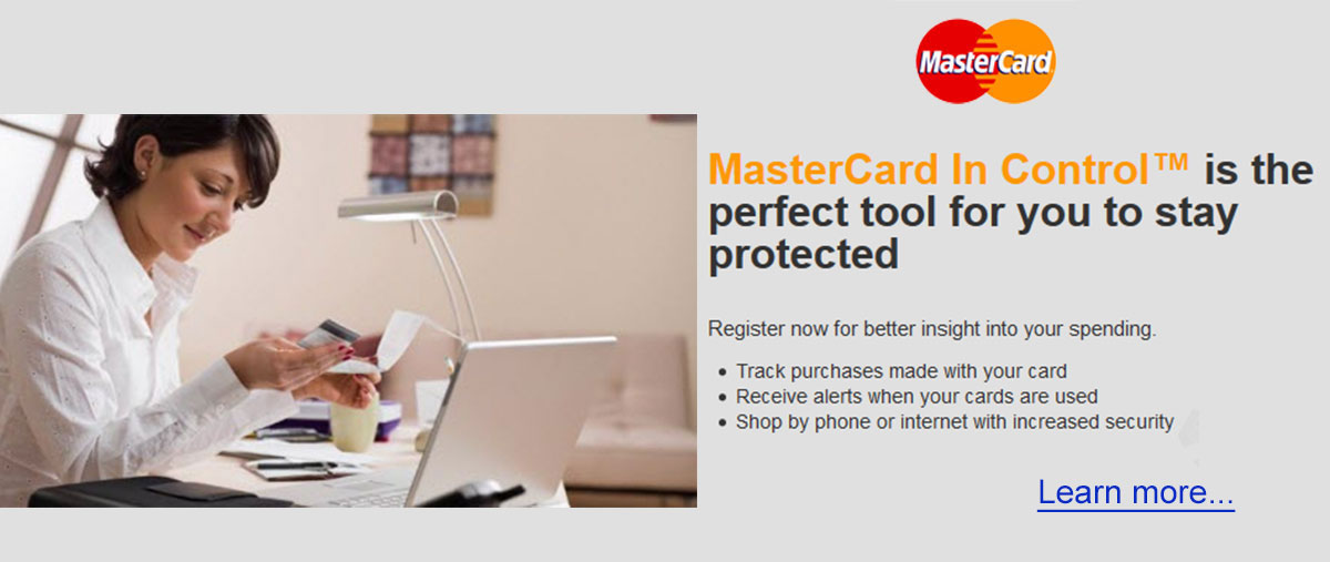 MasterCard In Control is the perfect tool for you to stay protected.