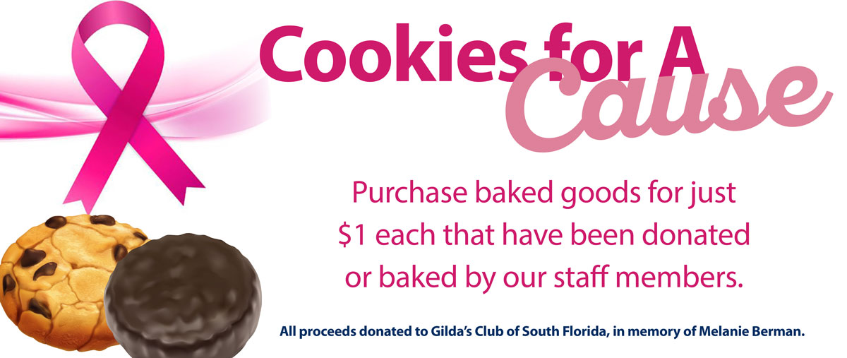 Cookies for a cause - proceeds donated to Gilda's Club of South Florida